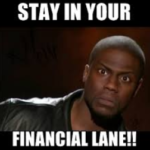 stay in your financial lane kevin hart