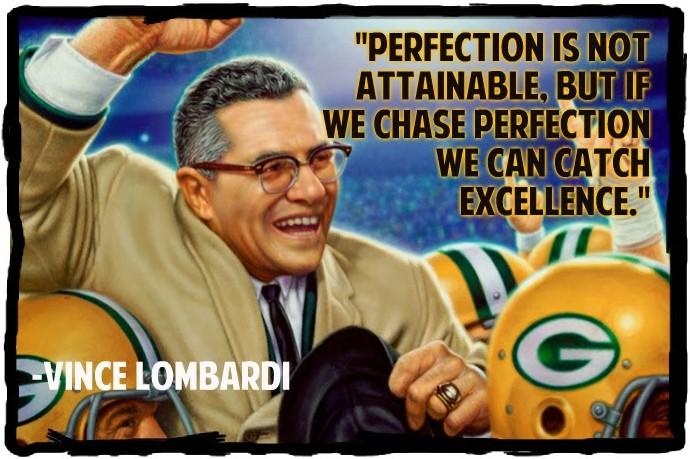 vince lombardi perfection quote